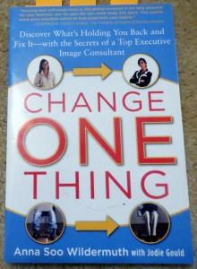 change 1 thing